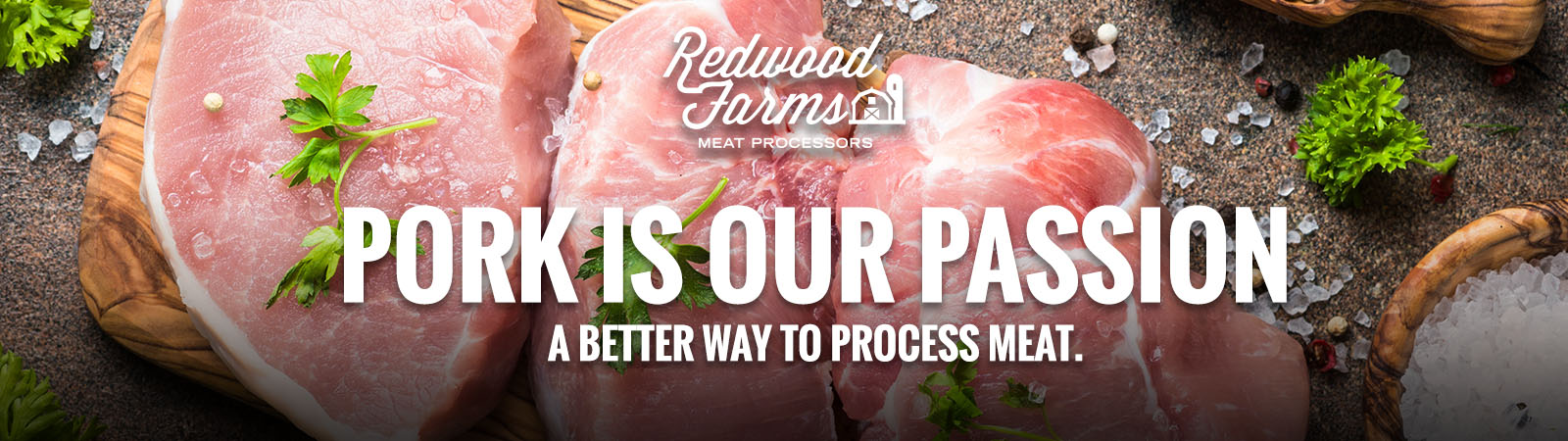 Pork is our passion. A better way to process meat.